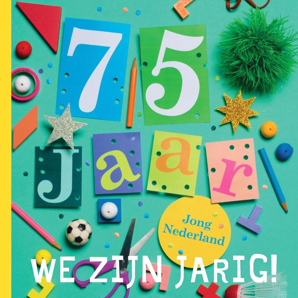 Jong Nederland 75 jaar - we zijn jarig!