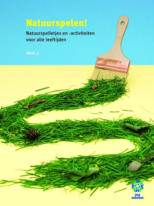 Cover Natuurspelen! Natuurspelletjes en -activiteiten voor alle leeftijden. Erbij staat een verfkwast die een spoor van gras achterlaat.