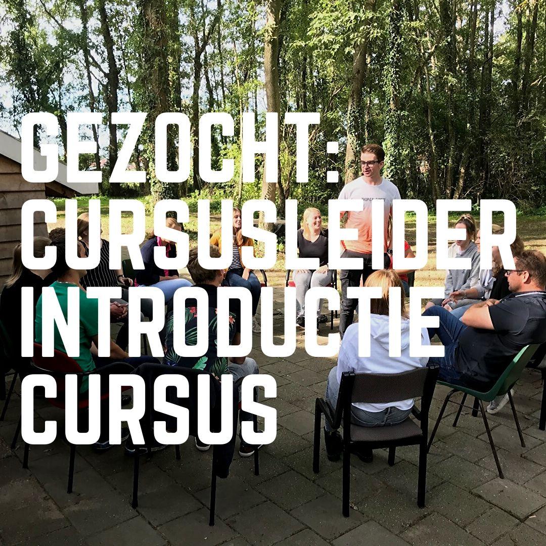 Gezocht: Cursusleider Introductiecursus